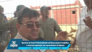 Operários da Escola Profissionalizante em Russas param os trabalhos e convocam negociação