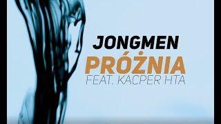 Jongmen - Proznia feat. Kacper HTA scratch DJ Gondek prod. Lazy Rida