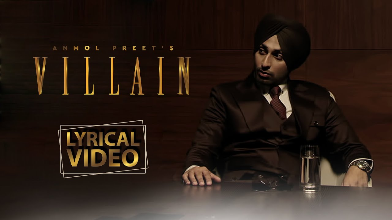 Villain | Anmol Preet | Lyrical Video Song | New Punjabi Song 2020 | Friday Fun Records