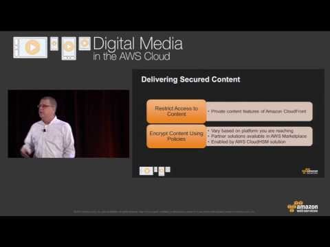 Digital Media in the AWS Cloud | 2013 - Media Streaming in a Post-PC World