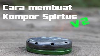 cara membuat kompor spirtus(paling gampang)