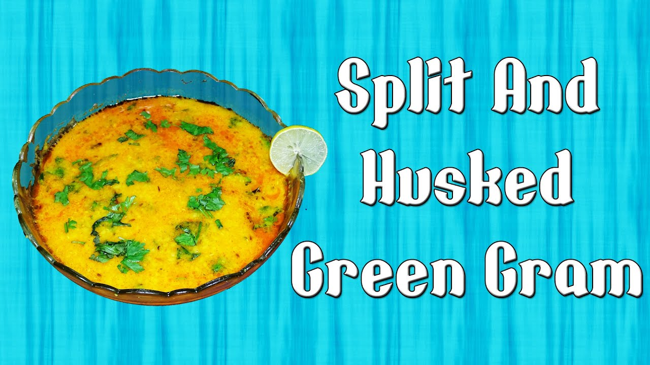 Split and Husked Green Gram Recipe Video - YouTube