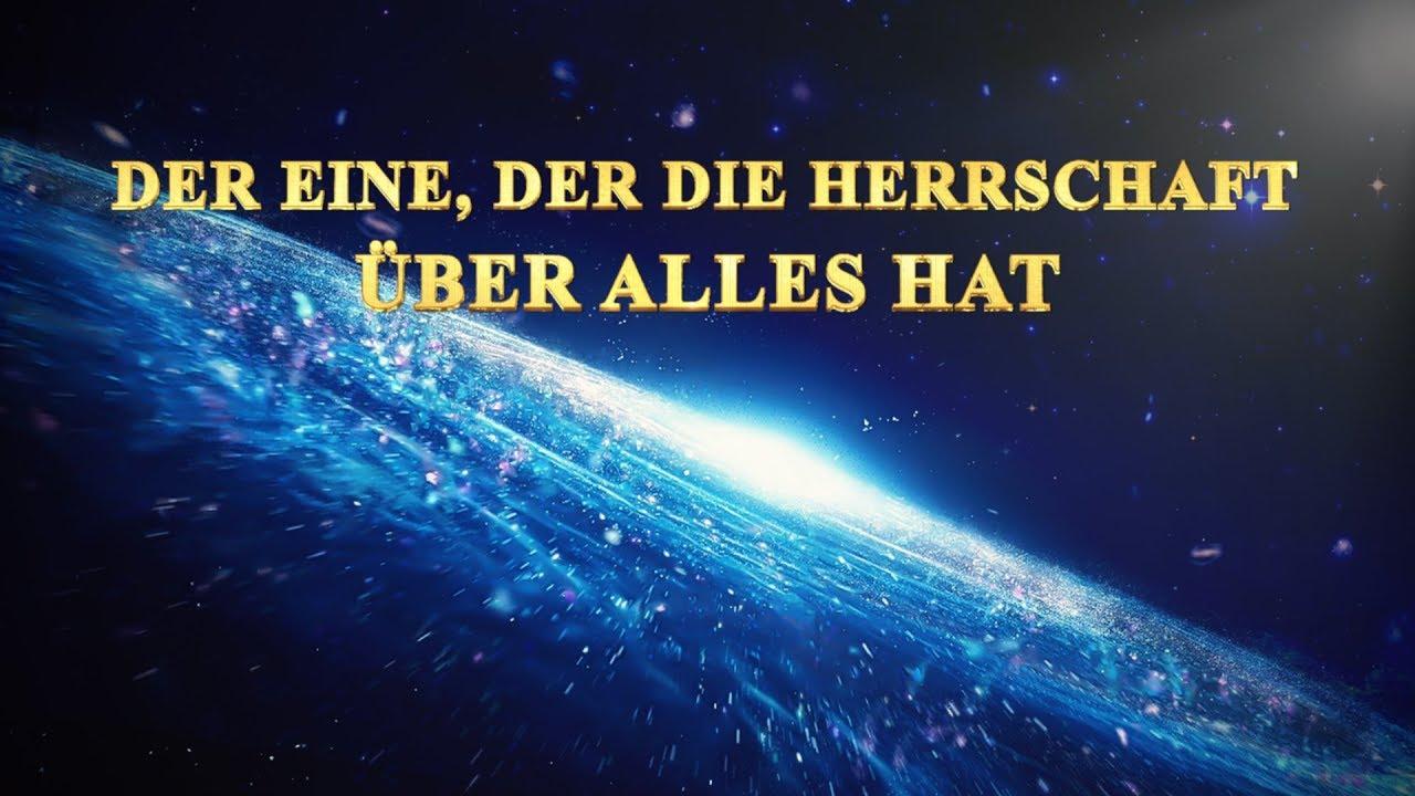 """""""Der Eine, der die Herrschaft über alles hat"""" (Trailer)   Zeugnis der Kraft Gottes"""