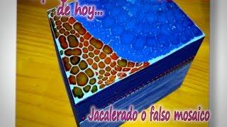 JACALERADO O FALSO MOSAICO  3/3