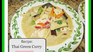 Thai Green Chicken Curry Recipe  - Asimplysimplelife