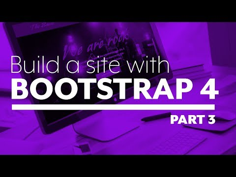 Build A Website With Bootstrap 4 - Part 3:  Writing The HTML