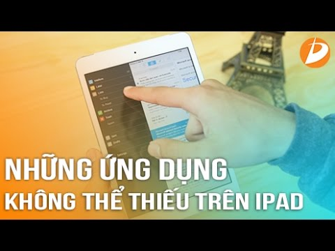 iPad – Những ứng dụng không thể thiếu