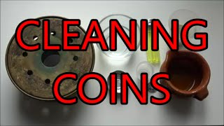 How I Clean Silver, Billon and Copper Coins!!
