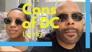 Pros and Cons of living in DC - Living in the District of Columbia Part 2