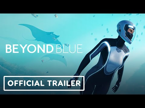 Beyond Blue - Official Launch Trailer | Summer of Gaming 2020
