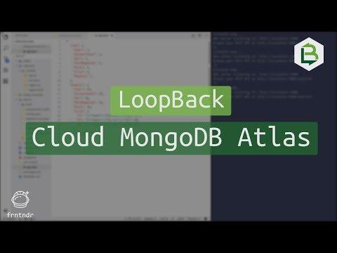 LoopBack io Cloud MongoDB Atlas