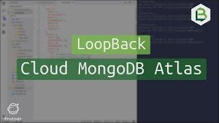 LoopBack.io Cloud MongoDB Atlas