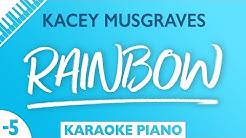 Kacey Musgraves - Rainbow (Karaoke Piano) Lower Key