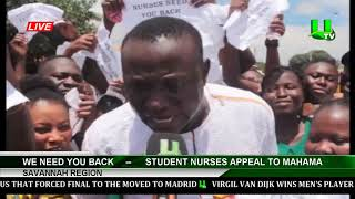 'We Need You Back' – Student Nurses Appeal To Mahama, Savannah Region