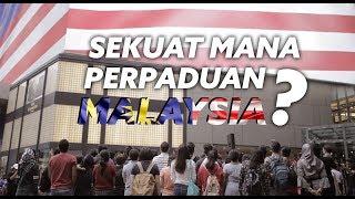 [Eksperimen Sosial] Sekuat Mana Perpaduan Rakyat Malaysia ?