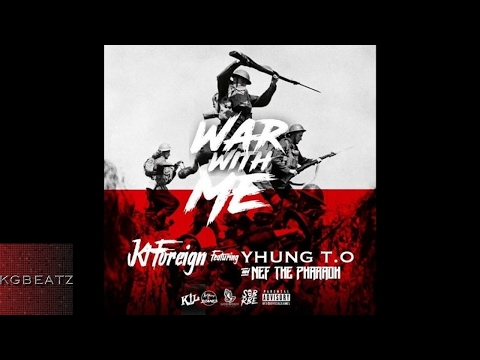 KT Foreign ft. SOB x RBE [Yhung TO], Nef The Pharaoh - War With Me [Prod. By Onii] [New 2017]