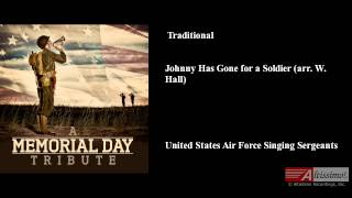 Johnny Has Gone for a Soldier, Traditional (arr. W. Hall)