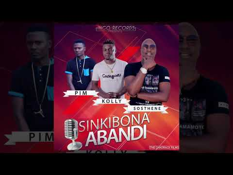 Sinkibona Abandi by Sosthène ft Kolly & Pim