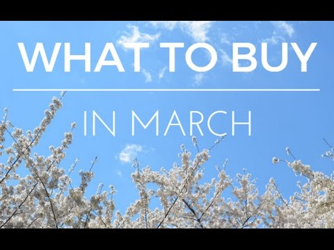 What to Buy In March (Q&A)