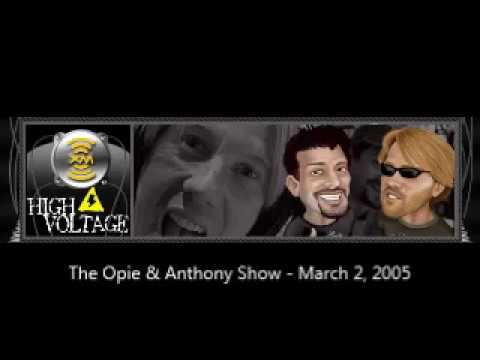 The Opie U0026 Anthony Show - March 2, 2005 (Full Show)