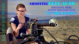 FULL AUTO BEAST - RARE Swedish M36 |The Gunny (R Lee Ermey) & Kirsten Joy Weiss  - Ep. 4
