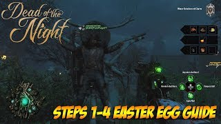 Dead of the Night Easter Egg Steps 1-4 Guide