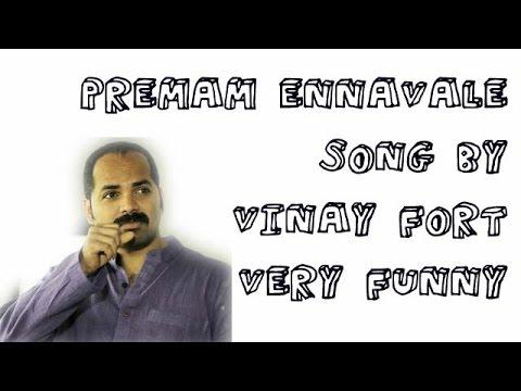 Premam Ennavale Adi Ennavale Funny Singing By Vinay Fort