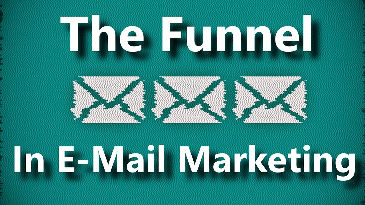 Best Practices For The Email Marketing Sales Funnel | The Funnel Explained