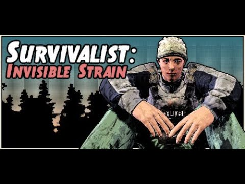 Survivalist: Invisible Strain |