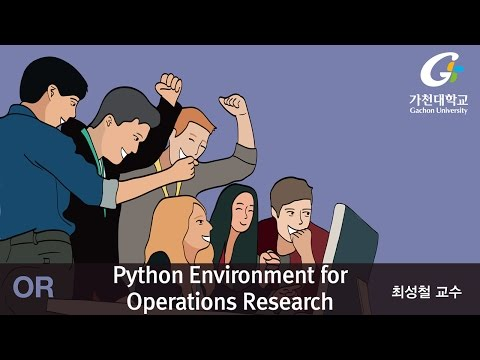 K-MOOC Operations Research : Python Environment for Operations Research
