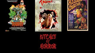 """Bitches of Horror - Episode 16 """"Troma Special"""""""