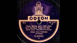 Tante Bertha geht nicht ohne ihr'n Revolver mehr ins Bad / Odeon-Tanz-Orchester mit Gesang