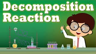 Decomposition Reaction | #aumsum