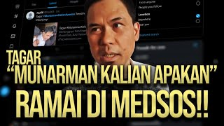 🔴 LIVE! TAGAR 'MUNARMAN KALIAN APAKAN' RAMAI DI MEDSOS!!