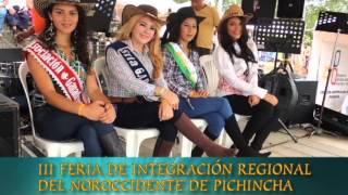 III FERIA DE INTEGRACIÓN REGIONAL DEL NOROCCIDENTE DE PICHINCHA - CANTÓN PEDRO VICENTE MALDONADO
