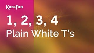 Karaoke 1, 2, 3, 4 - Plain White T's * Mp3