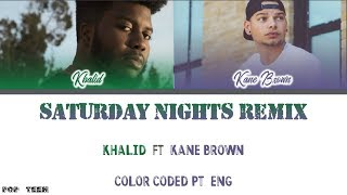 Khalid Kane Brown Saturday Nights REMIX Tradu o Color Coded PT ENG.mp3