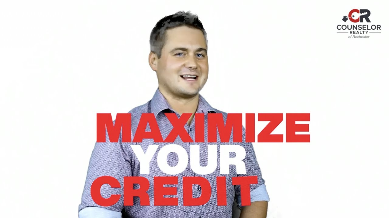 7 Tips to Maximize Your Credit - Rochester MN Homes