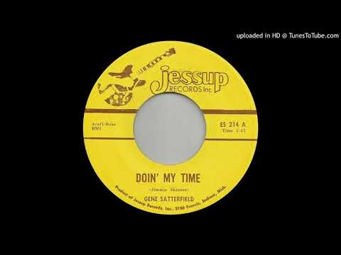 GENE SATTERFIELD: Doin' My Time (Jessup Records) -- Michigan