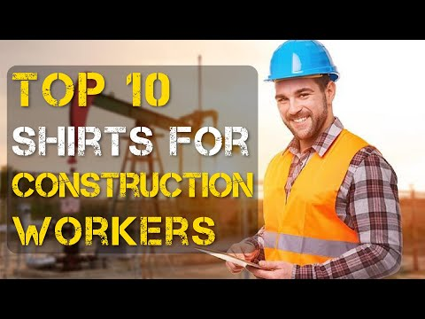 Top 10 Best Shirts for Construction Workers