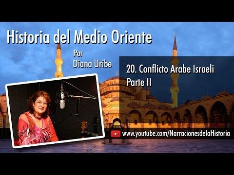 20. Conflicto Arabe Israeli Parte II