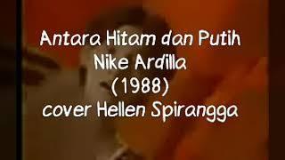 NIKE ARDILLA - Antara Hitam Dan Putih (Official Video Lyric)