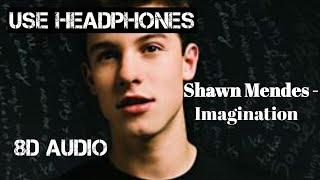 Shawn Mendes - imagination (8D AUDIO)