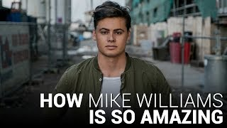 How MIKE WILLIAMS is SO Amazing!!