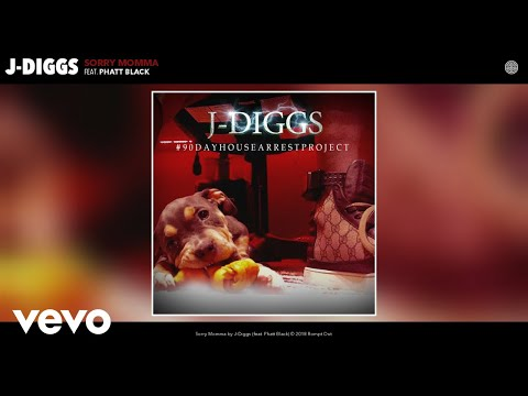 J-Diggs - Sorry Momma (Official Audio) ft. Phatt Black
