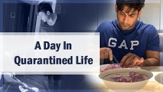 A Day In Quarantined Life l Sidharth Shukla
