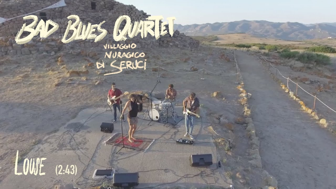 "Sardinia Plays The Blues: Bad Blues Quartet - ""Louse"" @ Nuraghe di Seruci"