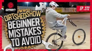 Beginner MTB Mistakes To Avoid & Crazy Wheelies With Jake100 | Dirt Shed Show Ep.272