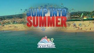 "Santa Cruz Beach Boardwalk ""Jump Into Summer""   Segment 1"
