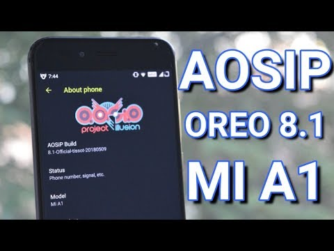 Official Android Open Source illusion Project Oreo 8.1 For Mi a1!!!!
